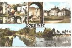 DORDIVES  Differents Aspects De La Localité - Dordives