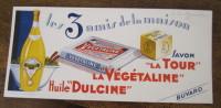 Buvard : Les 3 Amis De La Maison (Huile Dulcine, Savon La Tour, Végétaline) 20x10 Cm - Blotters
