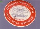 Israel - Etiquette D´Hôtel - Jerusalem - Hôtel OR-GIL - Hotel Labels