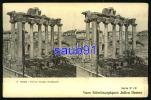 Lot De 2 Cartes - Rome -  Forum - Temple De Saturne - Vues Stéréoscopiques - Place Obélisque Et Palais Réf :20460- 32802 - Cartes Stéréoscopiques