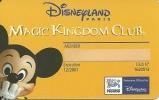 Frankreich: Member Card - Disneyland Resort - Magic Kingdom Club - Andere Sammlungen