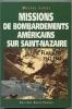 Missions De Bombardement Américains Sur Saint-Nazaire Par M. Lugez, Ouest-France Editions - Geschiedenis