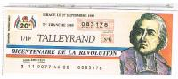 Billets De Loterie..  BICENTENAIRE REVOLUTION    TALLEYRAND  .1989....LO348 - Billets De Loterie