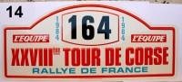 PLAQUE DE RALLYE EN METAL    XXVIII Eme TOUR DE CORSE  N°164   1984 - Plaques De Rallye