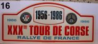 PLAQUE DE RALLYE EN METAL    XXXeme TOUR DE CORSE  1986 - Plaques De Rallye