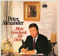 * LP *  PETER ALEXANDER - MEIN GESCHENK FÜR DICH (Germany 1972 Ex!!!) - Vinylplaten