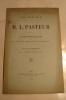 LIVRE ANCIEN  / LES TRAVAUX DE M. L. PASTEUR PAR LE DR CAZENOVE 1884 AVEC DEDICACE - Sciences