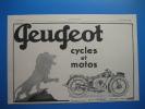 Publicité 1928 PEUGEOT Cycles Et Motos - Publicités