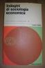 PAW/4 L.Gallino INDAGINI DI SOCIOLOGIA ECONOMICA Ed.Comunità I Ed. 1962 - Società, Politica, Economia