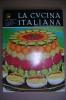 PAW/16 LA CUCINA ITALIANA N.4 1974 /RICETTE/GASTRONOMIA - Casa, Giardino, Cucina
