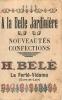CHROMO A LA BELLE JARDINIERE LA FERTE VIDAME MAISON BELE  FORMAT 9.5 X 6. CM - Trade Cards