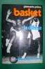 PEF/17 Giancarlo Primo BASKET - LA DIFESA Ed.Mediterranee 1972/PALLACANESTRO - Libri
