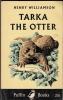 WILLIAMSON Henry : Tarka The Otter - Vie Sauvage