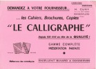 """- """" LE  CALLIGRAPHE """"  Librairie Papeterie H.CUNY , RAMBERVILLERS ( Vosges ) - Stationeries (flat Articles)"""