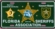 EE.UU. / USA - FLORIDA SHERIFFS ASSOCIATION HONORARY MEMBER PLATE / PLACA - Approx./aprox./ca. 1990 - Placas De Matriculación