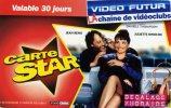 CARTE VIDEO FUTUR.... CARTE STAR....CHAINE DE VIDEO CLUB VALABLE 30 JOURS..... VOIR SCANNER - Sonstige