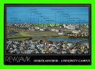 REYKJAVIK, ICELAND - UNIVERSITY CAMPUS -, FOUNDED IN 1911 - LITBRA H.F. - - Islande