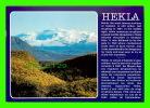 ICELAND - HEKLA, MOST FAMOUS VOLCANO OF ICELAND - LITBRA H.F. - PHOTO RAFN HAFNFJORO - - Islande