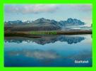 ICELAND - SKAFTAFELL, A NITIONAL PARK  - EDDA FOTO - - Islande