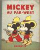 MICKEY  AU FAR-WEST   1935 - Disney