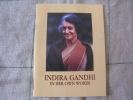 Indira Gandhi In Her Own Words  8 Pages 9.5 X 13 Cm  De Paroles D Indira Gandhi En Anglais - Propre Et Complet - Autres