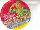 ANCIENNE ETIQUETTE CAMEMBERT / BELLE CANTINIERE (CHARENTE) - Fromage