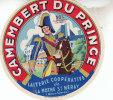 ANCIENNE ETIQUETTE CAMEMBERT / CAMEMBERT DU PRINCE (LA MOTTE ST HERAY) - Fromage