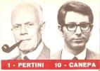 2419/A/FP/11- POLITICA - PARTITO SOCIALISTA: SANTINO ELETTORALE DI: SANDRO PERTINI - Other Collections