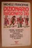 PAX/20 Francipane DIZIONARIO RAGIONATO DEI NOMI Bur I Ed. 1993 - Dizionari