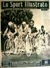 """(1950) """" Lo SPORT ILLUSTRATO"""" Anno 39 N° 22 :""""Il Giro A Locarno"""".SCHAER- KOBLET- KUBLER - COPPI - BARTALI - Sport"""