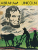 BD - Biographie Imagée De La Vie De ABRAHAM LINCOLN , Seizième Président Des États-Unis - E-U -             (1403) - Livres, BD, Revues