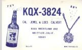 QSL Avec Bouteille De Whiskey Lord Calvert De KQX 3824 (Whittier, California) (1969) - CB