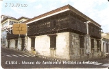 Nº 072 TARJETA DE CUBA DE EL MUSEO DE AMBIENTE HISTORICO  (rozada) - Cuba