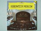 "HOROWITZ IN MOSCOW. ""Mozart, Chopin, Lizt, Schumann, Ecc. "". DEUTSCHE GRAMOPHON. - Classica"