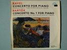 """RAVEL M. """"Concerto For Piano"""". BARTOK B. """"Concerto N. 1"""". Ed. SUPRAPHON 1964. - Classica"""