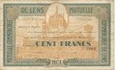 MUTUELLE DE LENS .100 FRANCS - Chambre De Commerce