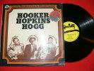 JL HOOKER L HOPKINS S HOGG LEGENDARY BLUES MASTERS IMPORT EDIT SPECIALTY 1973 - Blues