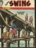CAPTAIN SWING   Reliure N° 89 ( N° 249 + 250 + 251 )  -  MON JOURNAL  1987 - Captain Swing