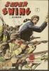 SUPER SWING   Reliure N° 16 ( N° 46 + 47 + 48 )  -  MON JOURNAL  1985 - Captain Swing