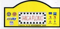 X Adesivo Stiker Etiqueta TARGA FLORIO RALLY 2005 MAXI F.TO 9X18,5 - Targhe Rallye