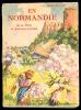 EN NORMANDIE (1937), De La Dives Au Mont-Saint-Michel De René Herval, 184 Pages, 194 Héliogravures, Carte, Artaud Edit. - Normandie