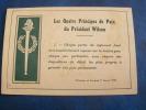 LES QUATRES PRINCIPES DE PAIX DU PRESIDENT WILSON - Old Paper