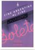 PROYECTO CINE INDEPENDIENTE CINE ARGENTINO AL CINE NOVIEMBRE DICIEMBRE 2011 BUENOS AIRES CINE COSMOS UBA - Cinema