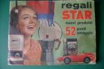 PEG/19 ALBUM RACCOLTA PUNTI REGALI STAR Anni ´60/PUBBLICITA´/MODERNARIATO/GIOCATTOLI - Pubblicitari