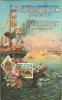 Bordeaux : Exposition Maritime Novembre 1907. 2 Scans.Edition A B - Bordeaux