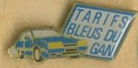 PINS TARIFS BLEUS DU GAN  AUTOMOBILE - Banques