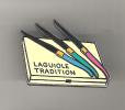 Pin's LAGUIOLE TRADITION - Markennamen