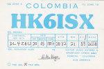 QSL-CARDS -  AK 95700 Colombia - Pereira - Radio Amateur