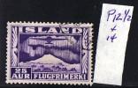 1934  Poste Aérienne Avion Survolant Un Volcan 25 Aur Perf  12 ½ X 14  Oblitéré - Poste Aérienne