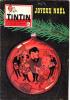 TINTIN JOURNAL 582 1959, Joyeux Noël, Crèche De Noël à Fabriquer, Etoile Du Désert,  Rennes En Laponie, - Tintin
